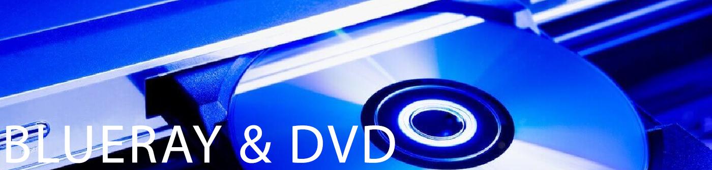 Blueray & DVD